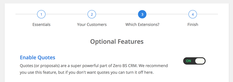 Easily turn on optional features, where you need them in your crm